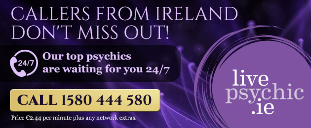 Callers from Ireland don't miss out!  Ou top psychics are waiting for you 24/7 call 1580 444 580   Price: €2.44 per minute plus any network extras    livepsychic.ie