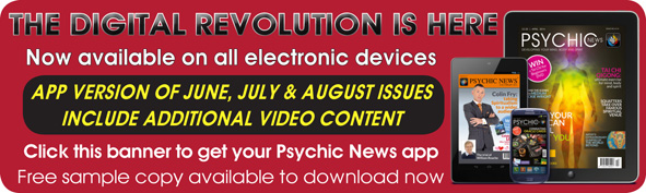Click this banner to get your Psychic News app  –  Free sample copy available to download now
